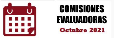 COMISIONES EVALUADORAS: OCTUBRE 2021