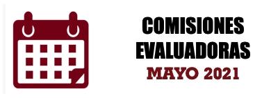 COMISIONES EVALUADORAS: MAYO 2021